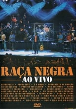 Raça Negra – Ao Vivo (2004) Torrent Nacional