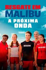 Resgate em Malibu: A Próxima Onda (2020) Torrent Dublado