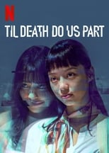 Til Death Do Us Part 1ª Temporada Completa Torrent Legendada