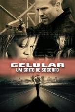 Celular: Um Grito de Socorro (2004) Torrent Dublado e Legendado