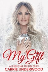 Image My Gift: A Christmas Special from Carrie Underwood – Carrie Underwood: Darul meu – Special de Crăciun (2020)