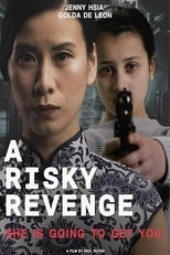 A risky revenge (2019) Torrent Dublado e Legendado