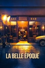 film La belle époque (2019) streaming