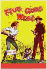 Fünf Revolver gehen nach Westen