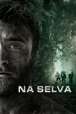Na Selva (2017) Torrent Dublado e Legendado