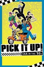 Pick It Up! – Ska in the '90s (2019) Torrent Legendado