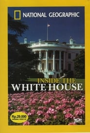 National Geographic: Inside the White House