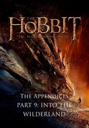 The Appendices Part 9: Into the Wilderland