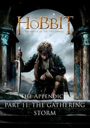 The Appendices Part 11: The Gathering Storm