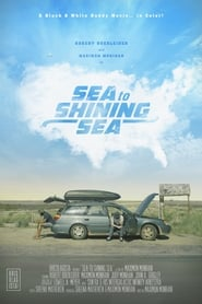View Sea to Shining Sea (2017) Movie poster on 123movies