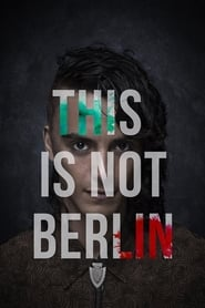 View This Is Not Berlin (2019) Movie poster on 123putlockers