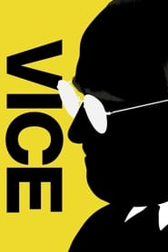 View Vice (2018) Movie poster on Ganool