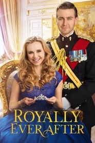 View Royally Ever After (2018) Movie poster on Ganool