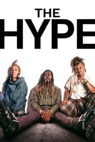 Serie streaming | voir The Hype en streaming | HD-serie