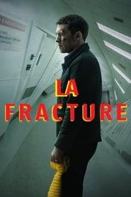 La Fracture 2019 film complet