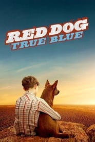 View Red Dog: True Blue (2016) Movie poster on Ganool