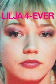 Lilya 4-ever poster