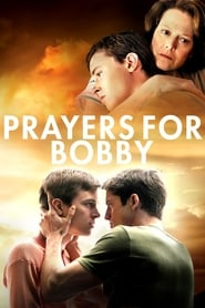 View Prayers for Bobby (2009) Movie poster on cokeandpopcorn.click