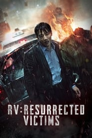 View RV: Resurrected Victims (2017) Movie poster on Ganool