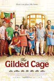 View The Gilded Cage (2013) Movie poster on cokeandpopcorn.click