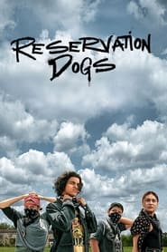 Serie streaming | voir Reservation Dogs en streaming | HD-serie
