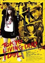 View Tokyo Living Dead Idol (2018) Movie poster on Ganool