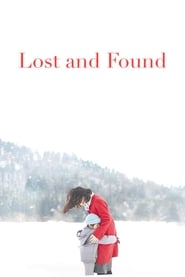 View Lost and Found (2016) Movie poster on cokeandpopcorn.click