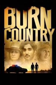 View Burn Country (2016) Movie poster on cokeandpopcorn.click