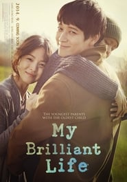 View My Brilliant Life (2014) Movie poster on Fmovies