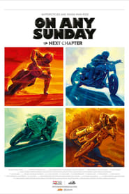 On Any Sunday, The Next Chapter  film complet