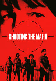 View Shooting the Mafia (2019) Movie poster on Fmovies