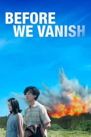 View Before We Vanish (2017) Movie poster on Ganool