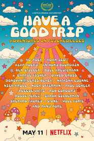 View Have a Good Trip: Adventures in Psychedelics (2020) Movie poster on SoapGate