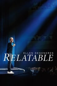 View Ellen DeGeneres: Relatable (2018) Movie poster on Ganool