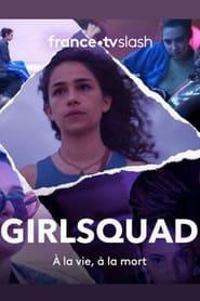 Serie streaming   voir Girlsquad en streaming   HD-serie