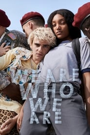 We Are Who We Are series tv