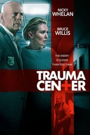 View Trauma Center (2019) Movie poster on Ganool