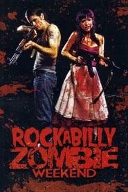 View Rockabilly Zombie Weekend (2013) Movie poster on INDOXX1
