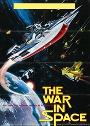 View The War in Space (1977) Movie poster on Fmovies
