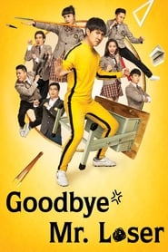 Goodbye Mr. Loser poster
