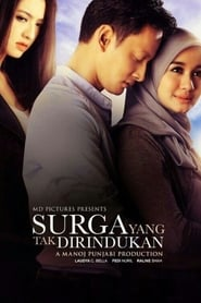 View Surga yang Tak Dirindukan (2015) Movie poster on Ganool