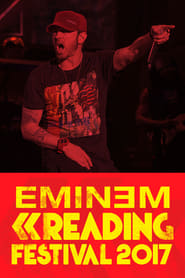 Eminem: Live At Reading Festival 2017