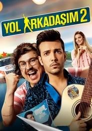 View Yol Arkadaşım 2 (2018) Movie poster on INDOXXI