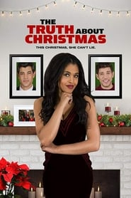 View The Truth About Christmas (2018) Movie poster on cokeandpopcorn.click