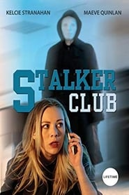 View The Stalker Club (2017) Movie poster on cokeandpopcorn.click