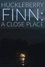 Huckleberry Finn: A Close Place TV shows