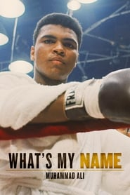 View What's My Name: Muhammad Ali Part 2 (2019) Movie poster on Ganool