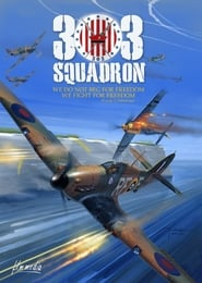 View 303 Squadron (2018) Movie poster on Ganool