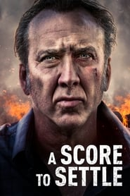 View A Score to Settle (2019) Movie poster on Ganool