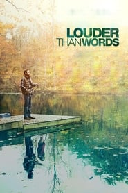View Louder Than Words (2013) Movie poster on Ganool